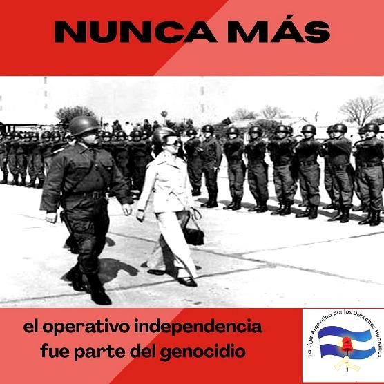 El Operativo Independencia fue parte del Genocidio…